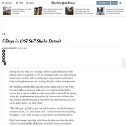 5 Days in 1967 Still Shake Detroit
