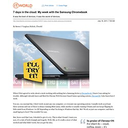 7 days in the cloud: My week with the Samsung Chromebook