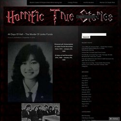 44 Days Of Hell – The Murder Of Junko Furuta