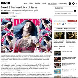 Dazed & Confused: March Issue
