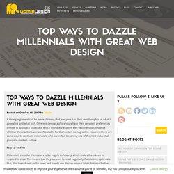 Top Ways to Dazzle Millennials with Great Web Design -
