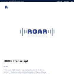 DD04 Transcript – Roar