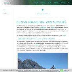 De beste berghutten van Slovenië