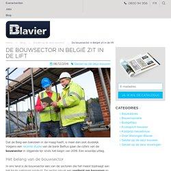 De bouwsector in België zit in de lift
