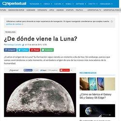 ¿De dónde viene la Luna?