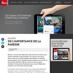 De l'importance de laparesse - La Presse+