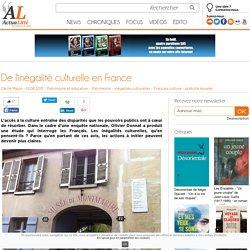 De l'inégalité culturelle en France