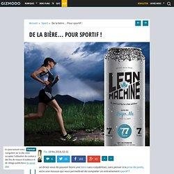 De la bière... Pour sportif !