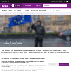 De la démocratie en Europe - Ép. 4/4 - L'écho de l'Europe
