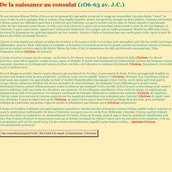 De la naissance au consulat (1O6-63 av. J.C.)