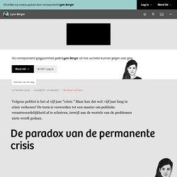 De paradox van de permanente crisis