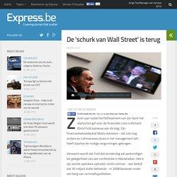 De 'schurk van Wall Street' is terug