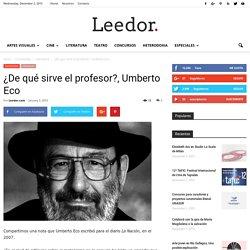 ¿De qué sirve el profesor?, Umberto Eco