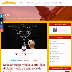 De la stratégie Web à la stratégie digitale ?