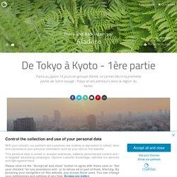 De Tokyo à Kyoto - 1ère partie