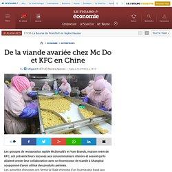 De la viande avariée chez Mc Do et KFC en Chine