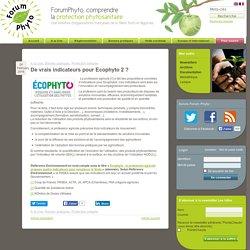 FORUM PHYTO 24/02/16 De vrais indicateurs pour Ecophyto 2 ?