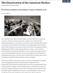 The Deactivation of the American Worker