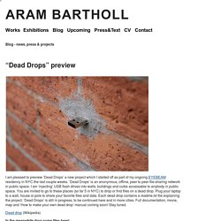 """Dead Drops"" preview at Aram Bartholl – Blog"