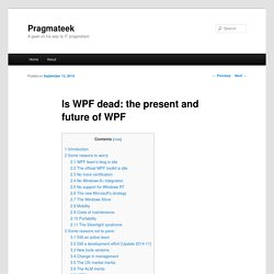 Is WPF dead: the present and future of WPF