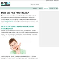 Dead Sea Mud Mask Review: The World of Beauty - Dead Sea Mud Mask Guide