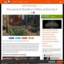 The world of Deadfire in Pillars of Eternity II