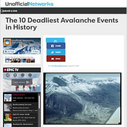 The 10 Deadliest Avalanche Events in History
