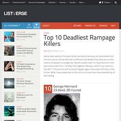 Top 10 Deadliest Rampage Killers