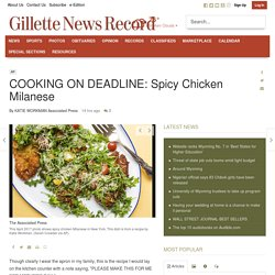COOKING ON DEADLINE: Spicy Chicken Milanese