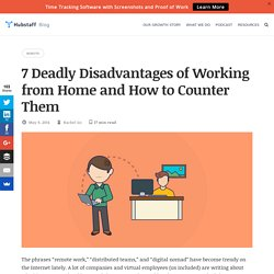 The 7 Deadly Disadvantages of Working From Home