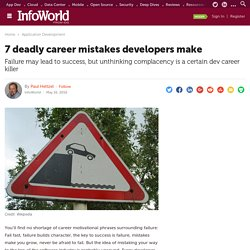 7 deadly career mistakes developers make