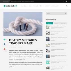 Deadly Mistakes Traders Make