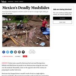 Deadly Mudslides in Mexico Have Buried Two Towns