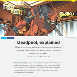 Deadpool, explained
