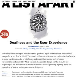 Deafness and the User Experience
