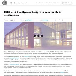 LEED and DeafSpace: Designing community in architecture