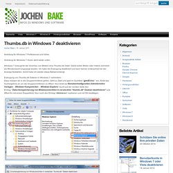 Thumbs.db in Windows 7 deaktivieren » JochenBake