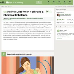 How to Deal When You Have a Chemical Imbalance: 9 Steps