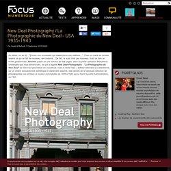 New Deal Photography / La Photographie du New Deal - USA 1935-1943
