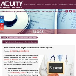How to Deal with Physician Burnout Caused by EMR