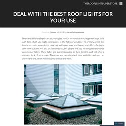 Make Way For The Best Polycarbonate Roof Lights