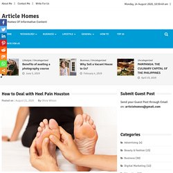 How to Deal with Heel Pain Houston