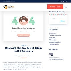Deal with the trouble of 404 & soft 404 errors