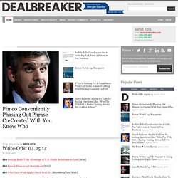 Dealbreaker: Wall Street Insider – Financial News, Headlines, Commentary and Analysis – Hedge Funds, Private Equity, Banks