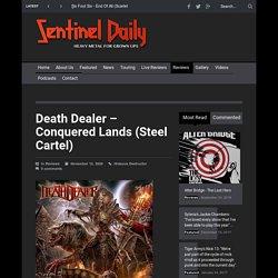 Death Dealer - Conquered Lands (Steel Cartel) - Sentinel Daily