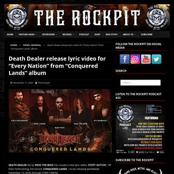 """Death Dealer release lyric video for """"Every Nation"""" from """"Conquered Lands"""" album"""