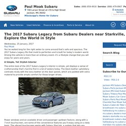 The 2017 Subaru Legacy from Subaru Dealers near Starkville, MS: Explore the World in Style