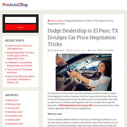 Dodge Dealership in El Paso, TX Divulges Car Price Negotiation Tricks