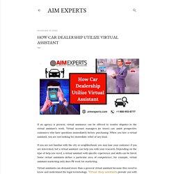 How Car Dealership Utilize Virtual Assistant