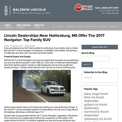 Lincoln Dealerships Near Hattiesburg, MS Offer The 2017 Navigator: Top Family SUV